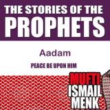 02~Creation Of Aadam (AS)
