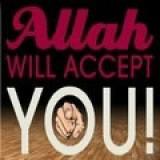 Allah Will Accept Yo!